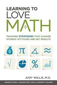 Learning to Love Math: Teaching Strategies That Change Student Attitude and Get Result