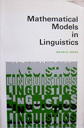 Mathematical Models in Linguistics